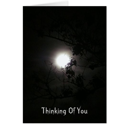 Thinking Of You, Full Moon at Night Card
