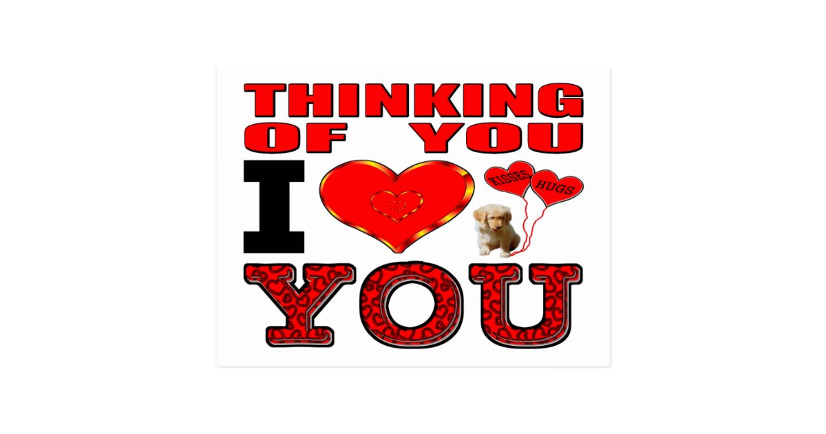 Thinking Of You I Love You Postcard | Zazzle.com