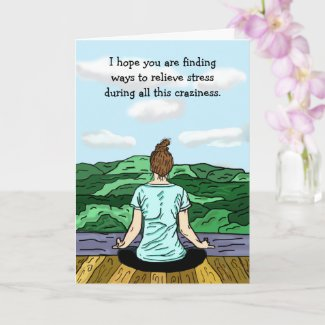 Thinking of you, Miss You, Stress Relief Yoga Card