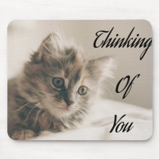 Thinking Of You, Missing You, Love Greeting Mouse Pad