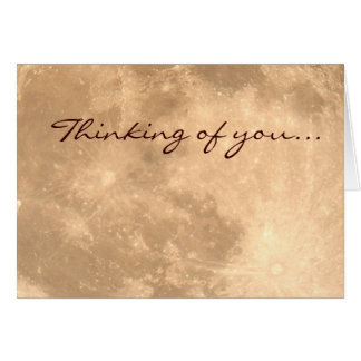 Thinking of you... Moon's Surface Greeting Card