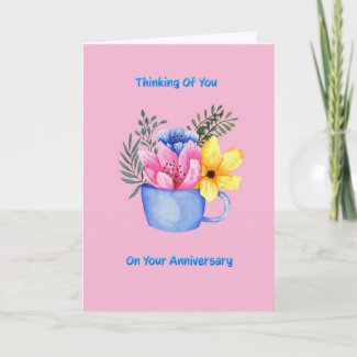 Thinking of you on your anniversary card