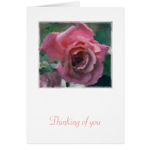 Thinking of you Painted Rose Card