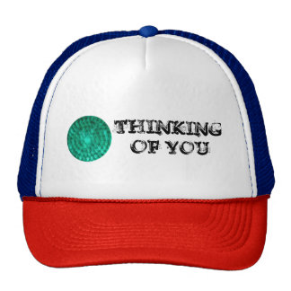 Thinking Of You Trucker Hat
