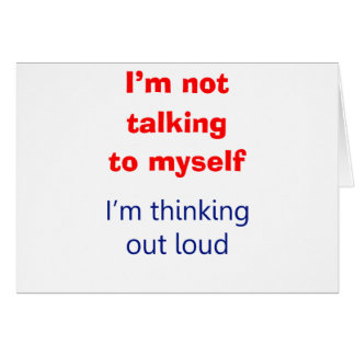 Thinking Out Loud Greeting Cards