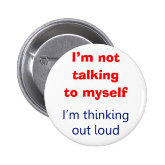 Thinking Out Loud Pin