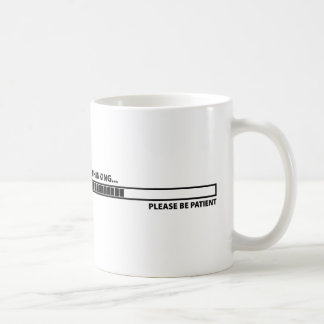 Thinking ... Please Be Patient Classic White Coffee Mug