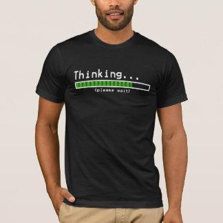 Thinking... Please Wait T-Shirt