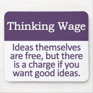 Thinking Wage Mousepad