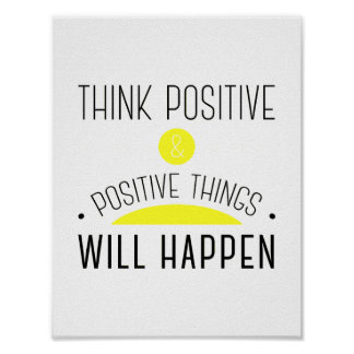 ThinkPositive & positive things will happen yellow Poster
