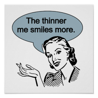 Thinner Me Smiles More Poster