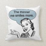 Thinner Me Smiles More Throw Pillows
