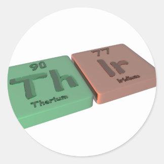 Thir  as Th Thorium and Ir Iridium Classic Round Sticker