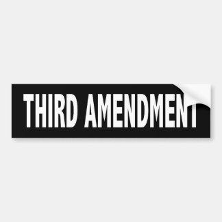 Third Amendment Bumper Sticker