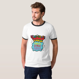 Third Grade is So Last Year  3rd Grade Funny Gifts T-Shirt