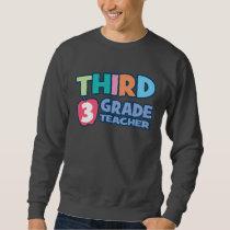 Third Grade Teacher Basic Sweatshirt