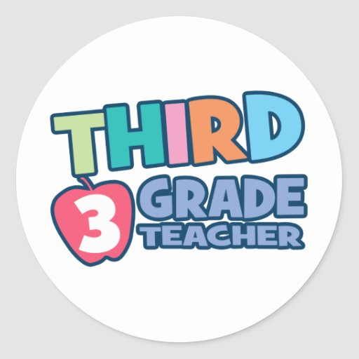 Third Grade Teacher Classic Round Sticker