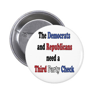 Third Party Check T-Shirt 2 Inch Round Button