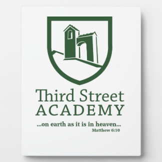 Third Street Academy Matthew 6:10 Plaque