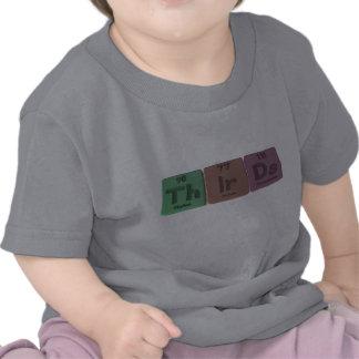 Thirds-Th-Ir-Ds-Thorium-Iridium-Darmstadtium.png Camiseta