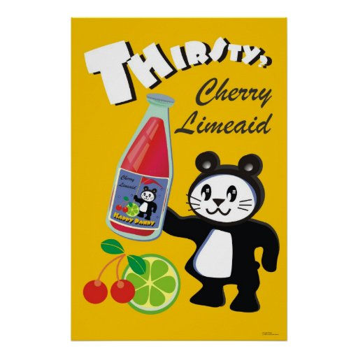 Thirsty? Happy Pandy Cherry Limeaid Poster