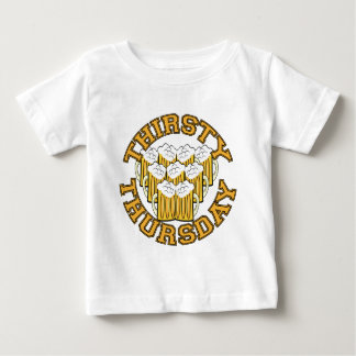Thirsty Thursday Baby T-Shirt