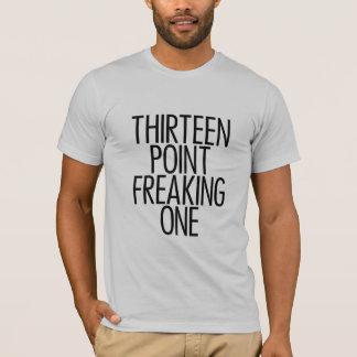 Thirteen Point Freaking One 2 Black T-Shirt
