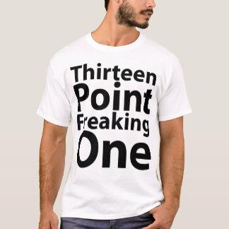 Thirteen Point Freaking One Women's T-Shirts