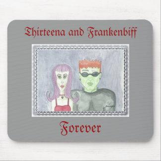 Thirteena y Frankenbiff, para siempre mousepad Tapete De Raton