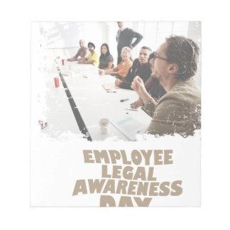 Thirteenth February - Employee Legal Awareness Day Notepad