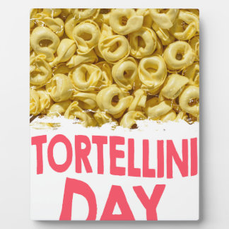 Thirteenth February - Tortellini Day Plaque