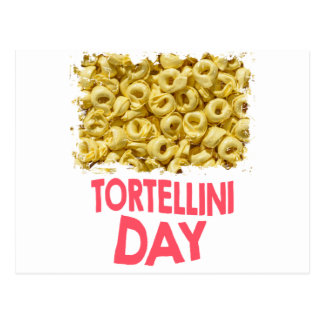 Thirteenth February - Tortellini Day Postcard