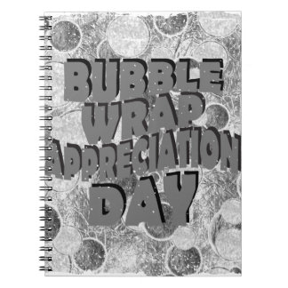 Thirtieth January - Bubble Wrap Appreciation Day Notebook