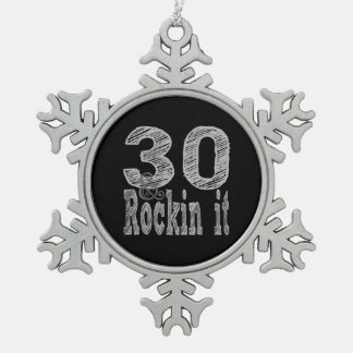 Thirty and Rockin It Snowflake Pewter Christmas Ornament