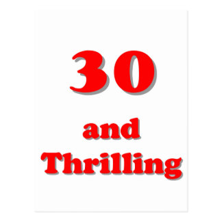 Thirty and thrilling humorous age birthday postcard