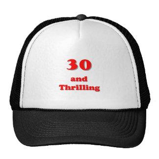 Thirty and thrilling humorous age birthday trucker hat