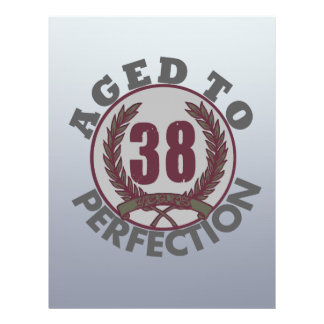 Thirty Eight and aged to Perfection Birthday Flyer Design