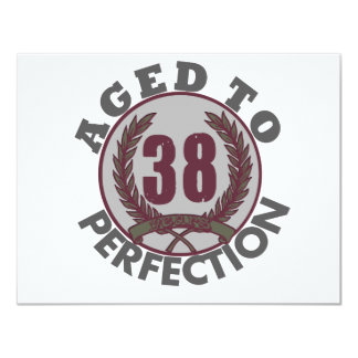 Thirty Eight and aged to Perfection Birthday 4.25x5.5 Paper Invitation Card