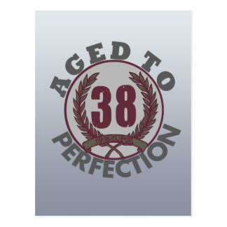 Thirty Eight and aged to Perfection Birthday Postcard