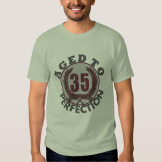 Thirty Five and aged to Perfection Birthday T-shirts