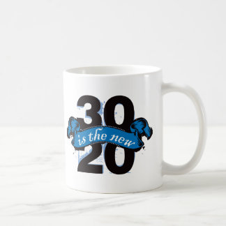 Thirty is the New Twenty - Blue Coffee Mugs