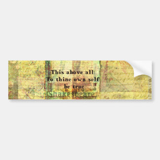 This above all To thine own self be true Car Bumper Sticker