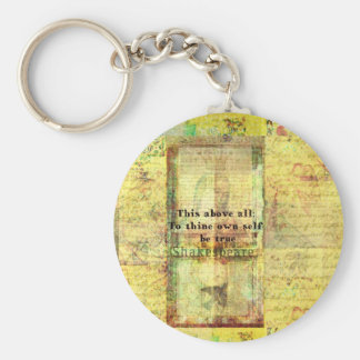 This above all To thine own self be true Keychain