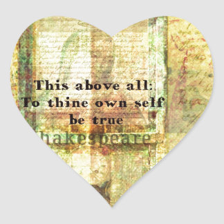 This above all To thine own self be true Heart Sticker