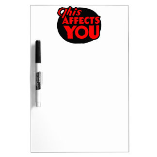 This Affects You Dry Erase Board