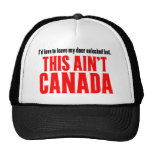 This Aint CANADA Mesh Hats