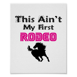 This Ain't My First Rodeo (pink) Poster