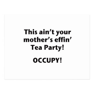 This Ain't Your Mother's Effin' Tea Party! Postcard