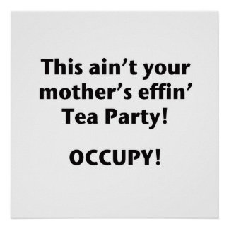 This Ain't Your Mother's Effin' Tea Party! Poster