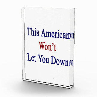 This American Won't Let You Down Award